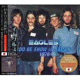 EAGLES / DO BE SHOW IN JAPAN 1976 【2CD】