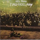 NEIL YOUNG / TIME FADES AWAY 【1CD】