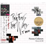 PINK FLOYD / THE WALL TOUR NASSAU COLISEUM 1980 【2CD】