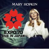 MARY HOPKIN / EXPO '70 LIVE IN JAPAN 【1CD】