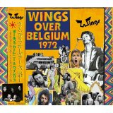 WINGS OVER BELGIUM 1972 【2CD】