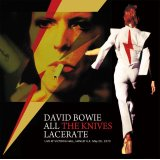 DAVID BOWIE / ALL THE KNIVES LACERATE 1973 【CD】