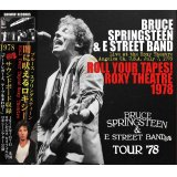 BRUCE SPRINGSTEEN / ROLL YOUR TAPES! ROXY THEATRE 1978 【3CD】