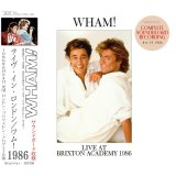 WHAM! / LIVE AT BRIXTON ACADEMY 1986 【2CD】