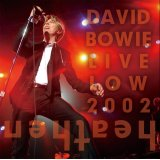 DAVID BOWIE / LIVE LOW 2002 【2CD】