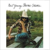 NEIL YOUNG / CHROME DREAMS 【1CD】