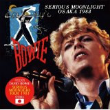 DAVID BOWIE / SERIOUS MOONLIGHT OSAKA 1983 【2CD】
