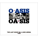 OASIS / THE LAST NIGHTS IN A JUDO ARENA 【2CD+DVD】