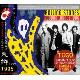 VOODOO LOUNGE JAPAN TOUR 1995 TOGO 【2CD】