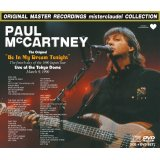 PAUL McCARTNEY / BE IN MY DREAM TONIGHT 【2CD+DVD】