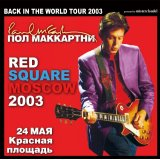 PAUL McCARTNEY / RED SQUARE MOSCOW 2003 【2CD】