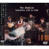 THE BEATLES INTERTEL 1965 & 1966 【2DVD】