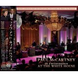 PAUL McCARTNEY / IN PERFORMANCE AT THE WHITE HOUSE 2010 【2CD+DVD】