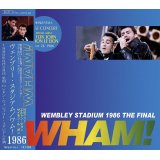 WHAM! / WEMBLEY STADIUM 1986 THE FINAL 【2CD】