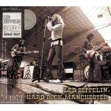LED ZEPPELIN / HARD ROCK MANCHESTER 1972 【2CD】