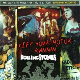 THE ROLLING STONES / KEEP YOUR MOTOR RUNNIN' 【1CD】