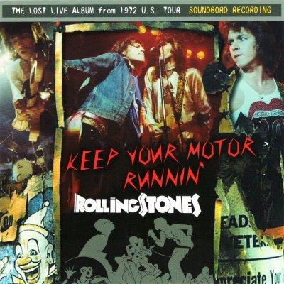 画像1: THE ROLLING STONES / KEEP YOUR MOTOR RUNNIN' 【1CD】
