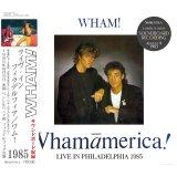 WHAM! / LIVE IN PHILADELPHIA 1985 【2CD】
