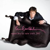 PAUL McCARTNEY / SECRET LIVE IN NEW YORK 2007 【2CD】