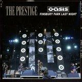 OASIS 2002 PRESTIGE - FINSBURY LAST NIHGT 2CD