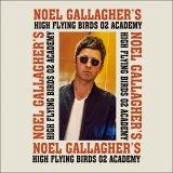 NOEL GALLAGHER 2016 O2 ACADEMY 2CD