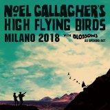NOEL GALLAGHER 2018 MILANO 2CD
