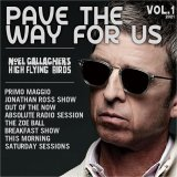 NOEL GALLAGHER 2021 PAVE THE WAY FOR US 2CD